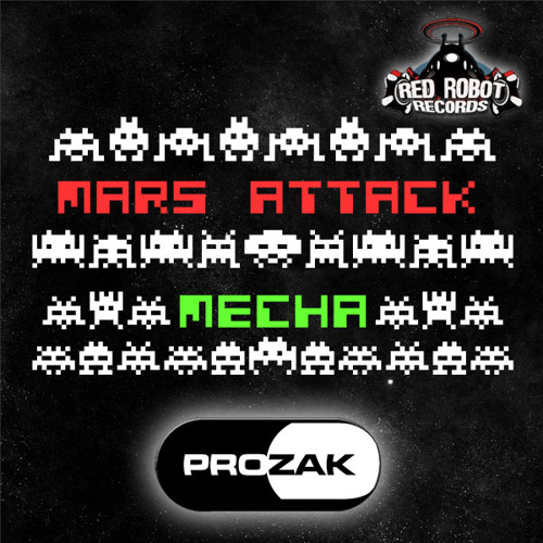 PROZAK - Mecha [Red Robot Records RR193] [OUT NOW]
