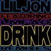 DRINK (SIDNEY SAMSON REMIX) (CLEAN) (FEATURING LMFAO)