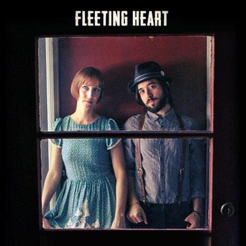 Fleeting Heart