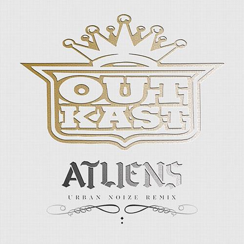 Outkast - ATLiens (Urban Noize Remix)   New Music via stupidDOPE.com