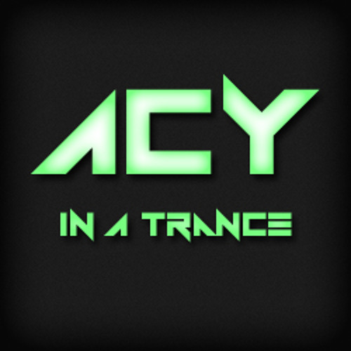 ACY - In a Trance (Original Mix)