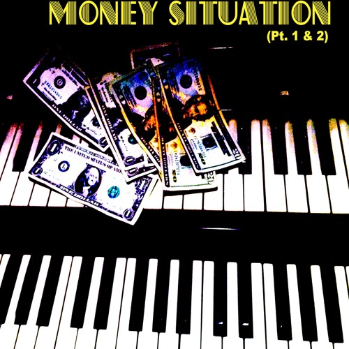 Money Situation (Part 1 & 2) By Spencer Garn