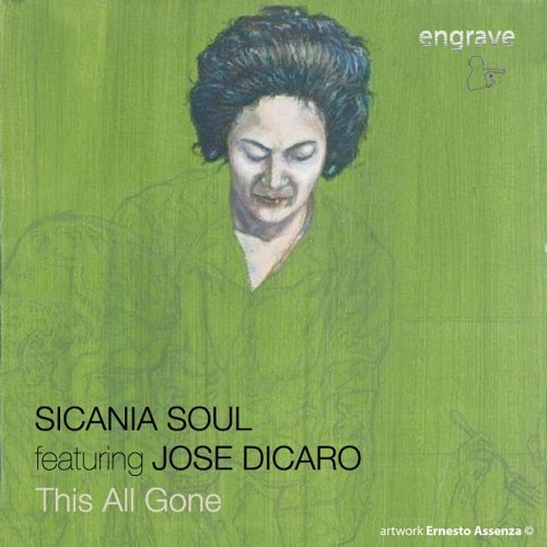 Sicania Soul feat. Jose Dicaro - This All Gone (Original Mix) SNIPPET