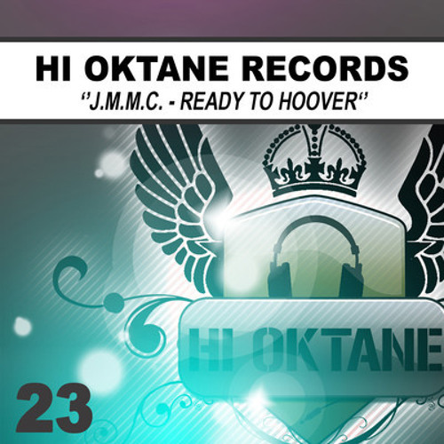 J.M.M.C - Ready 2 Hoover ( Hi - Oktane Records )