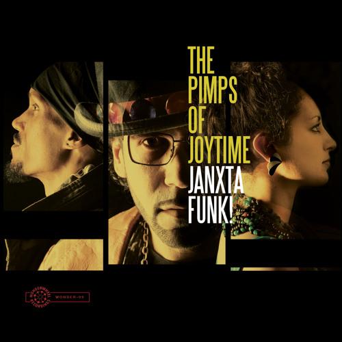 Janxta Funk! Pimps Of Joytime