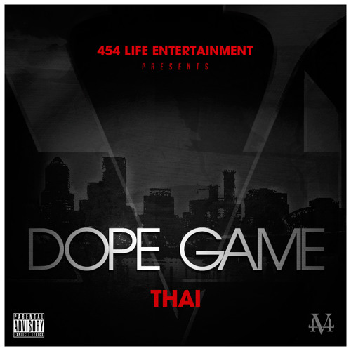 Dope Game - Thai [454LIFE]