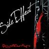 Side Effect - ရီေဝေဝညေနမ်ား [under the influence]