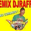 Ai Se Eu Te Pego - Fantasia do Samba - CD DJRAFFA NO COMANDO !
