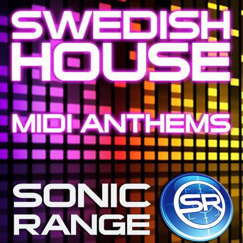 Swedish House MIDI Anthems From Sonic Range