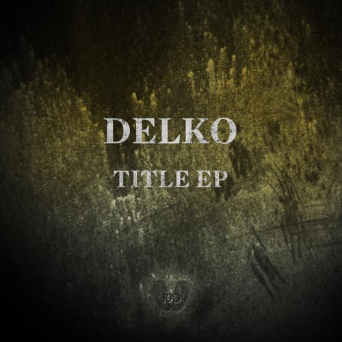 Delko - Title 4 - Title EP