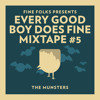 Every Good Boy Does Fine Mixtape #5: The Munsters