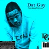 01 Dat Guy Ft Snoop Dogg - GOING DOWN (Explicit)