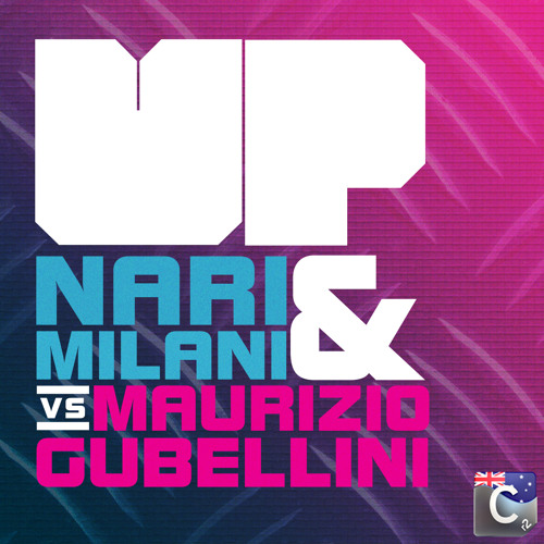 Nari & Milani Ft Maurizio Gubellini 'Up' (Radio Edit)