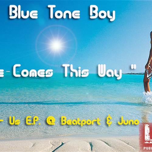"B.T.B. "" Love Comes This Way "" - Progressive House ~ @Beatport & Juno !!"