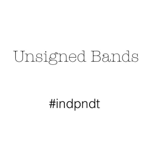 Unsigned Bands