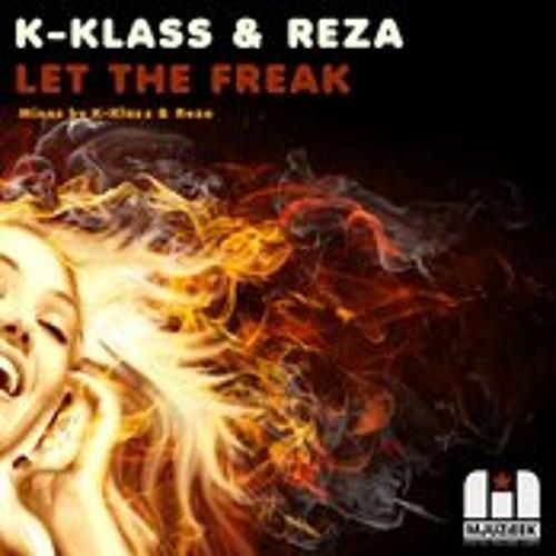 K-Klass & Reza - Let The Freak (SC Edit)
