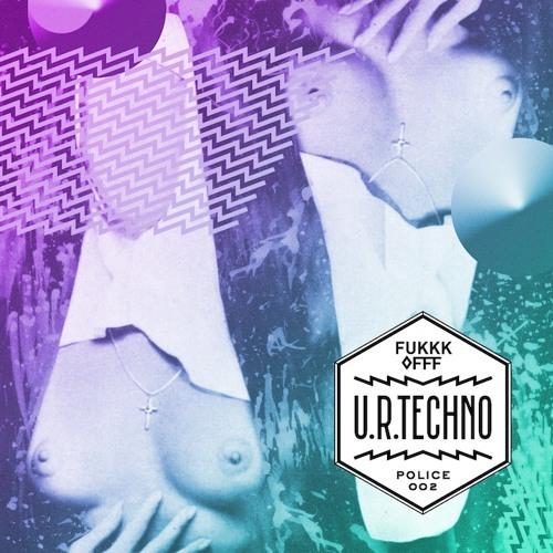 Fukkk Offf - U R Techno (Etnik Remix)