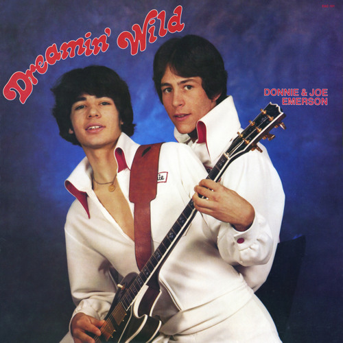 "Donnie & Joe Emerson ""Baby"" (""Dreamin' Wild"")"