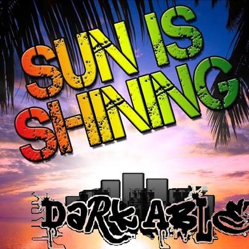 Dark Able - Sun Is Shining