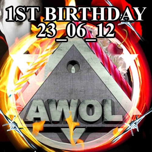 Tom Garnett - AWOL 1st Birthday Mix - 23/06/2012