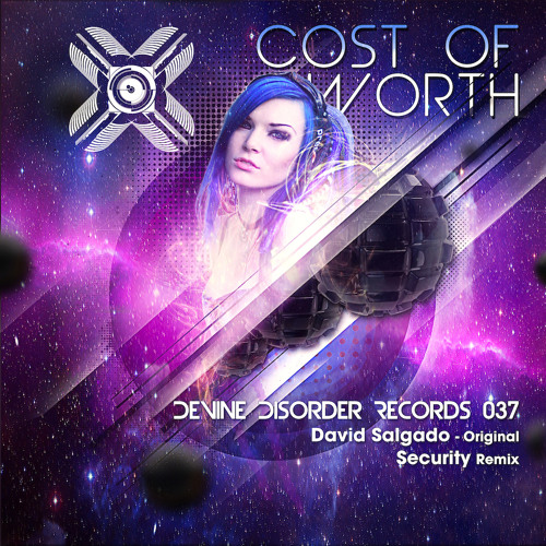 David Salgado - Cost Of Worth (DJ Security Remix)