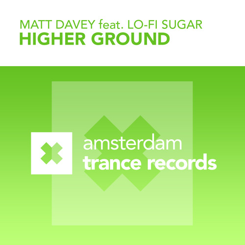 Matt Davey feat. Lo-Fi Sugar - Higher Ground (Original Mix)