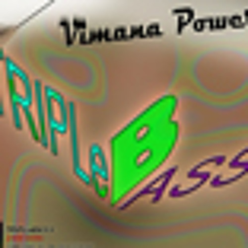 ---vimana power---..........(BEATHOPPeR'S TRIPLeBASS BANGeR)