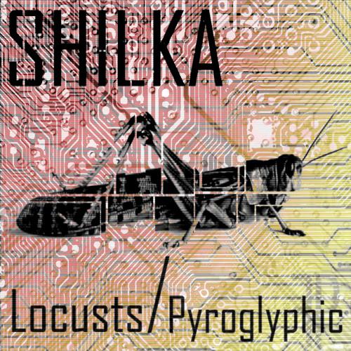 Shilka - Locusts