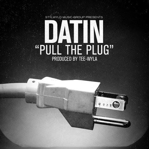 "Datin ""Pull the Plug"" (prod. by Tee-Wyla)"