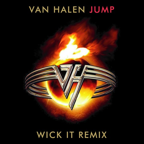 Van Halen - Jump (Wick-it Remix)