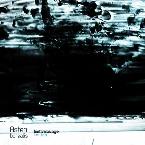 Asten - Borealis (Microtrauma Remixes) // Festival Lounge Records