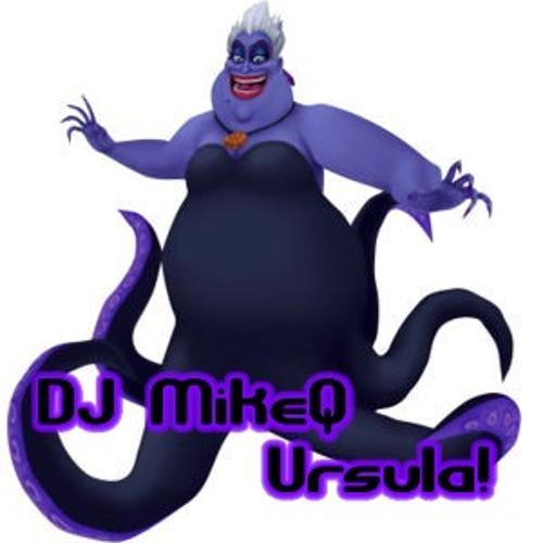 MikeQ - Ursula