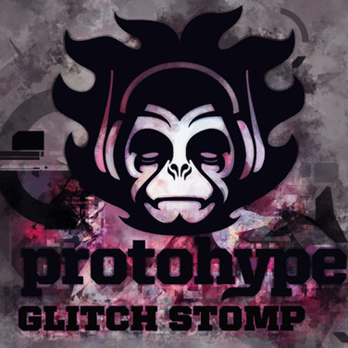 Glitch Stomp ft. Max Hype by Protohype