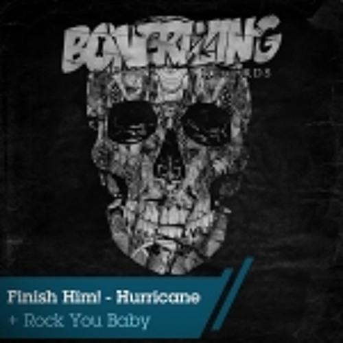 FINISH HIM! - Rock You Baby [OUT NOW! on Bonerizing Records]