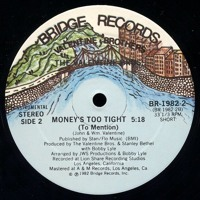 the Valentine Brothers - Money's Too Tight (ADN 12