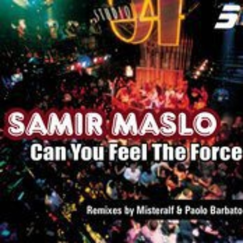 SAMIR MASLO - Can you feel the force  MISTERALF MIX
