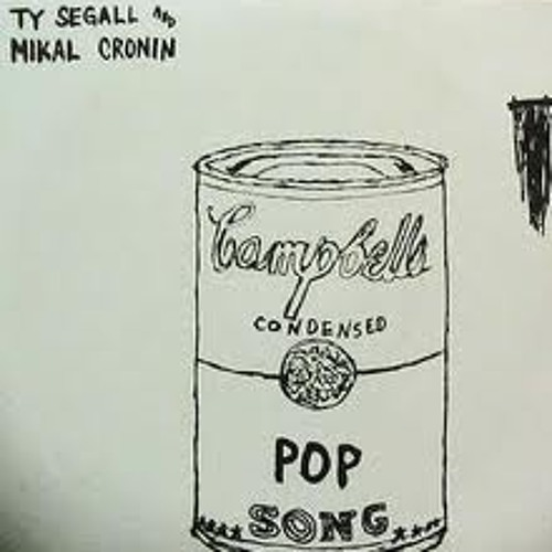 Ty Segall and Mikal Cronin -  Pop Song -