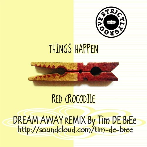 Strictly Groove contest ft. Things Happen- Red crocodile (Tim de Bree Remix)