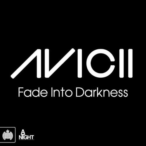 Avicii - Fade Into Darkness (YouzarsiF Remix) ''FREE DOWNLOAD''