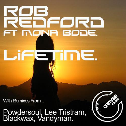 Rob Redford Ft. Mona Bode- LIFETIME (sampler)