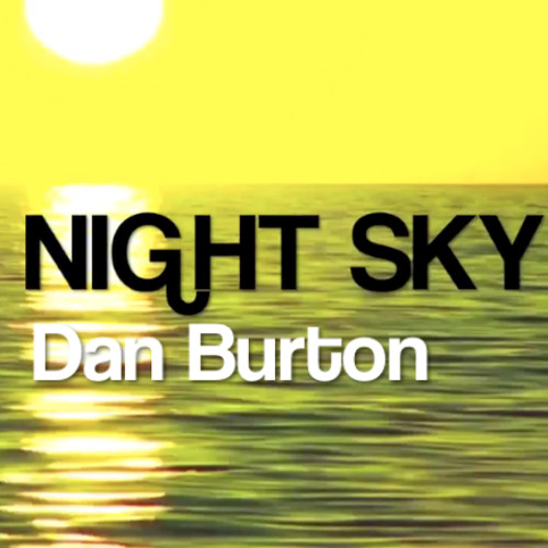 Dan Burton - Underground - 'Night Sky' EP