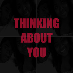Thinking About You (Frank Ocean Cover)