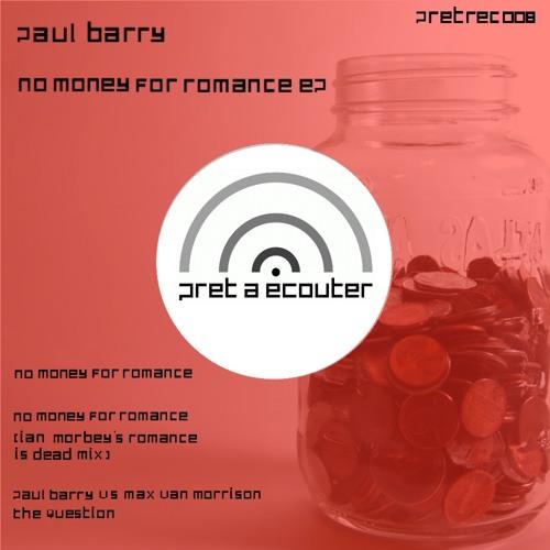 Paul Barry_No Money For Romance EP_PRETREC008