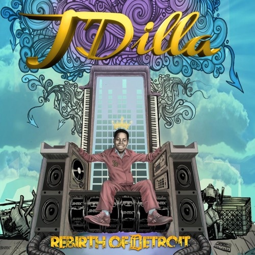 "J DILLA ""REBIRTH OF DETROIT"" (ALBUM PREVIEW)"
