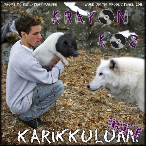 Krayon Koz- I Know You Know I Know