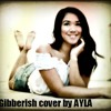Gibberish - ryan leslie (cover by AYLA)