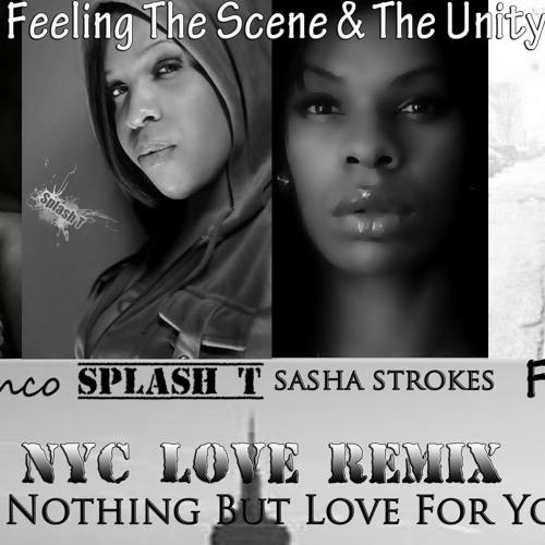 FOXXJAZELL NYC LOVE REMIX  FEAT. MILAN BLANCO SPLASH T SASHA STROKES