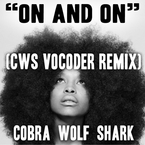 On and On (CWS Vocoder Remix) The Beat Inn Therapy Chop 72