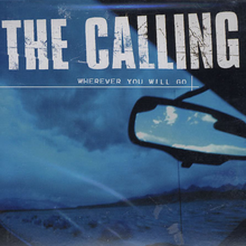 Wherever You Will Go (The Calling cover)