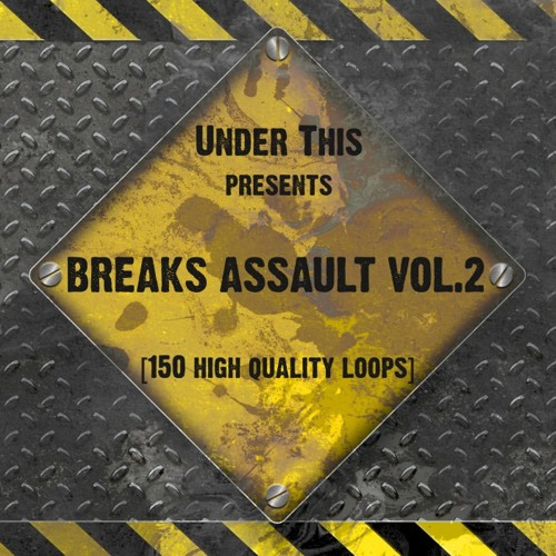 Under This - Breaks Assault Vol.2 [SAMPLE PACK] - FREE D/L IN DESCRIPTION!!!